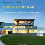 Modern-Modular-The-Prefab-Houses-of-Resolution-4-Architecture-0
