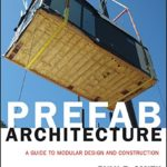Prefab-Architecture-A-Guide-to-Modular-Design-and-Construction-0